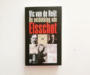 'De ontdekking van Elsschot', 40 verhalen over Willem Elsschot door Vic van de Reijt.