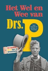 Drs. P Jaar-en bewaarboek: Het wel en wee van Drs.P